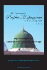 Importance of Prophet Muhammad in Our Daily Life, Part 2