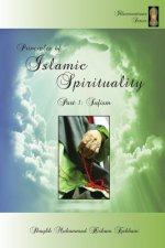 Principles of Islamic Spirituality, Part 1