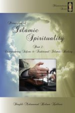 Principles of Islamic Spirituality, Part 2