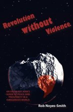 Revolution Without Violence