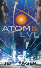 Atom and Eve