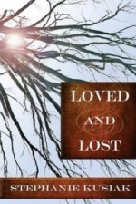 Loved and Lost