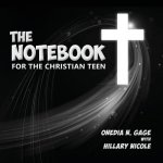 Notebook for the Christian Teen
