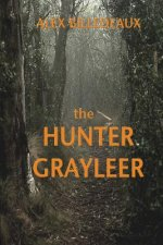 Hunter, Grayleer