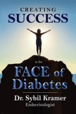 Creating Success in the Face of Diabetes