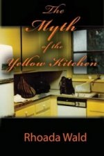 Myth of the Yellow Kitchen