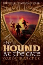 Hound at the Gate