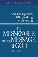 Messenger and the Message of God Volume 1