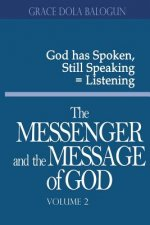 Messenger and the Message of God Volume 2