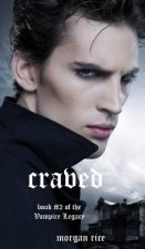 Craved (Book #2 of the Vampire Legacy)