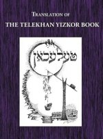 Telekhan Yizkor (Memorial) Book - Translation of Telkhan