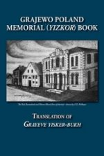 Grajewo Memorial (Yizkor) Book (Grajewo, Poland) - Translation of Grayeve Yisker-Bukh