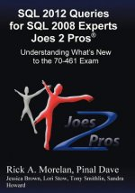 SQL 2012 Queries for SQL 2008 Experts Joes 2 Pros(r)