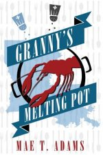 Granny's Melting Pot