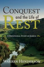 Conquest and the Life of Rest