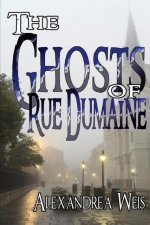 Ghosts of Rue Dumaine