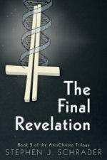 Final Revelation - Book 3 of the Antichristo Trilogy