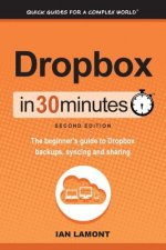 Dropbox in 30 Minutes, Second Edition