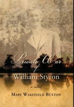 Private War of William Styron