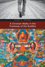 Christian Walks in the Footsteps of the Buddha