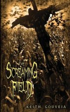 Screaming Field