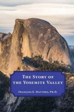 Story of the Yosemite Valley