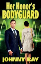 Her Honor's Bodyguard -- Paperback Version