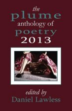 Plume Anthology of Poetry 2013