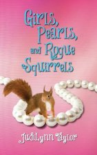 Girls, Pearls, and Rogue Squirrels