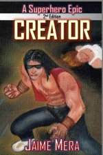 Creator, a Superhero Epic Edition 2