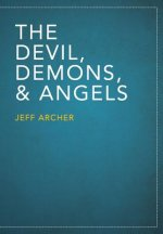 Devil, Demons, and Angels