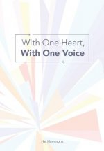 With One Heart, with One Voice