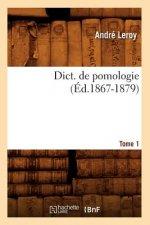 Dict. de pomologie Tome 1 (Ed.1867-1879)
