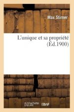 L'Unique Et Sa Propriete (Ed.1900)