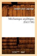 Mechanique analitique, (Ed.1788)