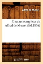 Oeuvres Completes de Alfred de Musset (Ed.1876)