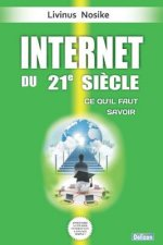 Internet Du 21e Siecle