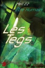 Etre Humain, Les Tegs Tome 1