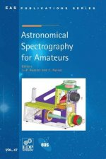 Astronomical Spectrography for Amateurs
