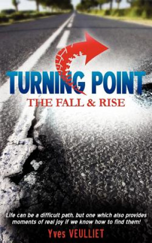 Turning Point - The Fall and Rise