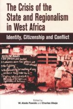 Crisis of the State and Regionalism in West Africa
