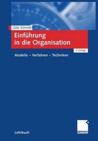 Einfuhrung in Die Organisation
