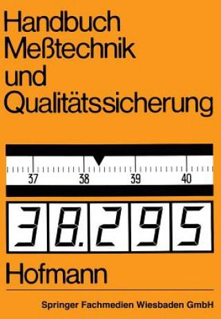 Handbuch Messtechnik Und Qualitatssicherung