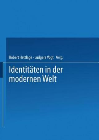 Identit ten in Der Modernen Welt
