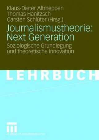 Journalismustheorie: Next Generation