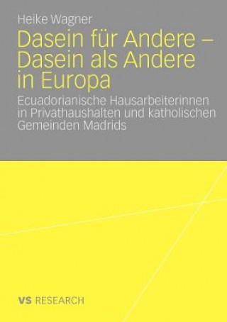 Dasein F r Andere - Dasein ALS Andere in Europa