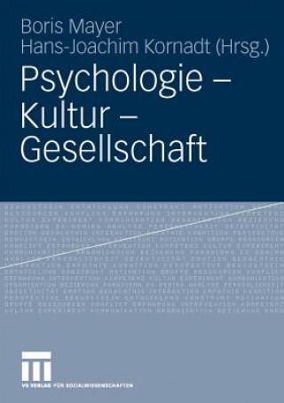 Psychologie - Kultur - Gesellschaft