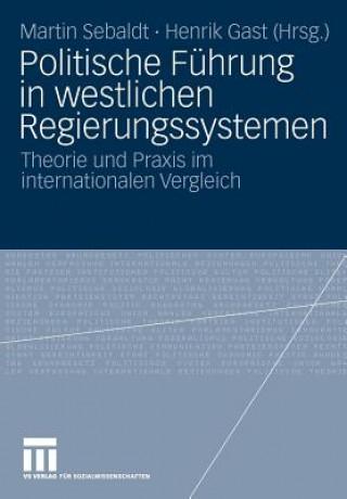 Politische F hrung in Westlichen Regierungssystemen