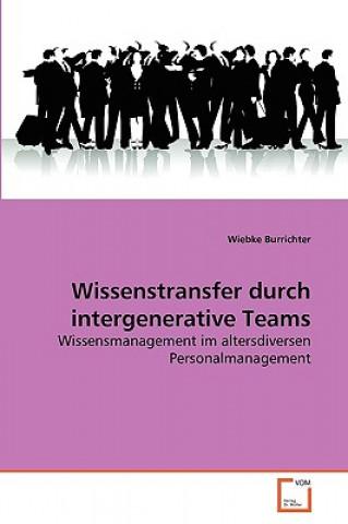 Wissenstransfer Durch Intergenerative Teams