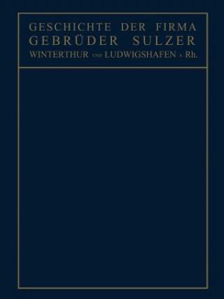 Geschichte Der Firma Gebr der Sulzer